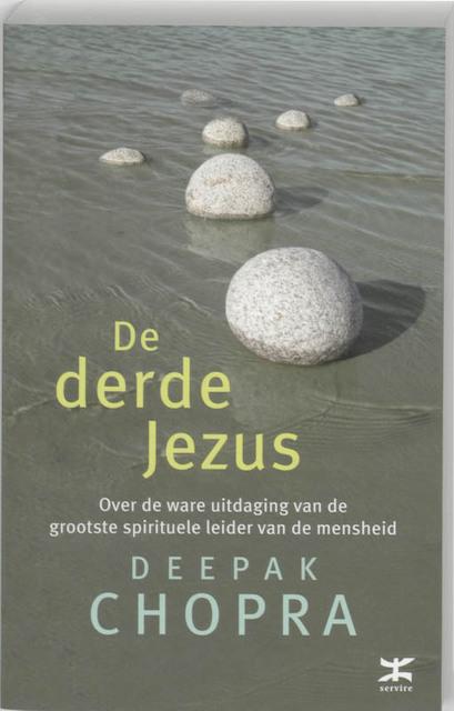De derde Jezus - Deepak Chopra