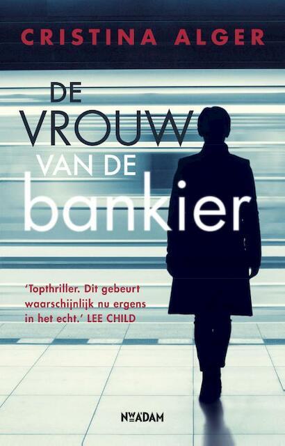 De vrouw van de bankier - Cristina Alger