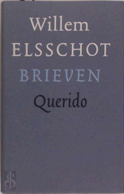Brieven - Willem Elsschot, Vic van de Reijt, Lidewijde Paris