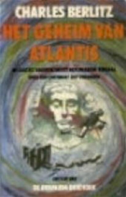 Het geheim van Atlantis - Charles Berlitz, Corinne van Moorselaar