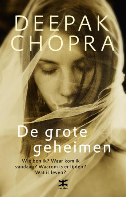 De grote geheimen - Deepak Chopra