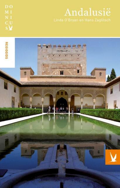 Dominicus regiogids : Andalusie - Linda O'bryan, Hans Zaglitsch