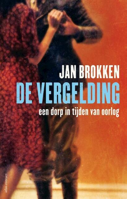 De vergelding - Jan Brokken