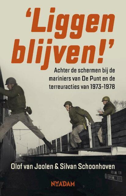 Liggen blijven! - Olof van Joolen, Silvan Schoonhoven