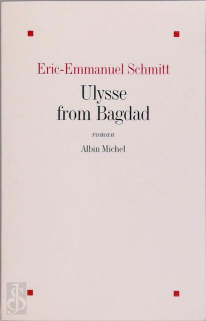 Ulysse from Bagdad - Eric-Emmanuel Schmitt