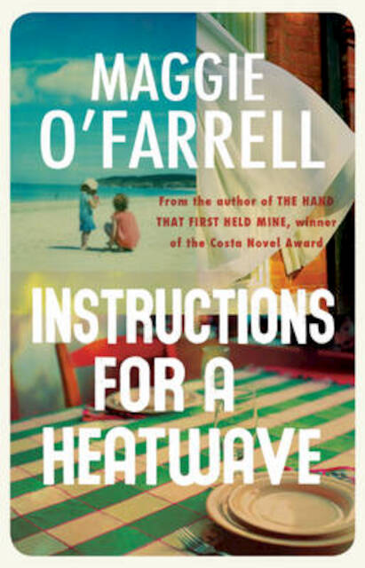 Instructions for a Heatwave - Maggie Ofarrell