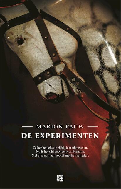 De experimenten - Marion Pauw