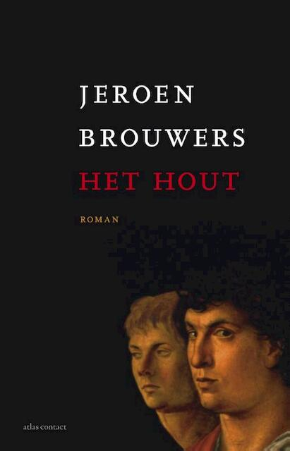 Het hout - Jeroen Brouwers