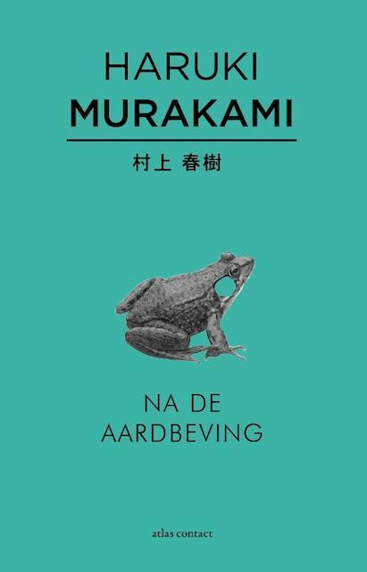 Na de aardbeving - Haruki Murakami