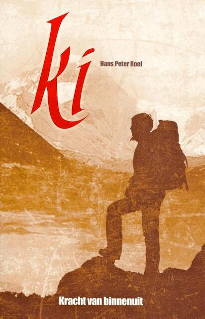 Ki, het verhaal - Hans Peter Roel