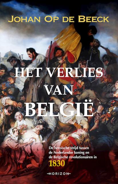 Het verlies van België - Johan Op de Beeck