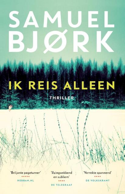 Ik Reis Alleen Samuel Bjørk Isbn 9789021018034 De Slegte