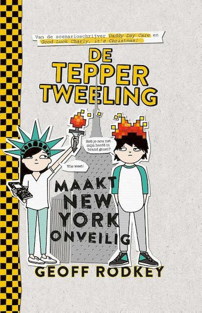 De Tepper-tweeling zet new York op stelten - Geoff Rodkey
