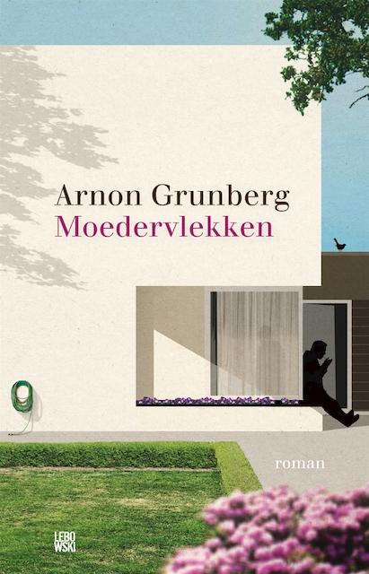Moedervlekken - Arnon Grunberg