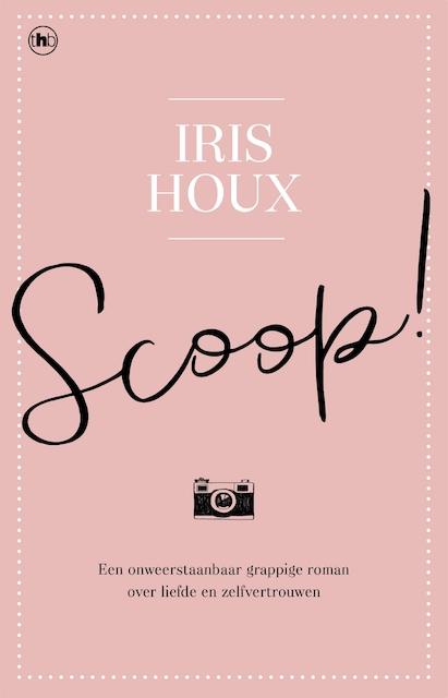 Scoop ! - Iris Houx