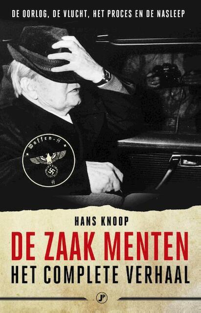 De zaak Menten, het ware verhaal - Hans Knoop