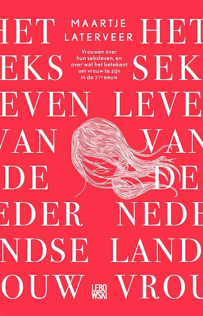 Het seksleven van de Nederlandse vrouw - Maartje Laterveer