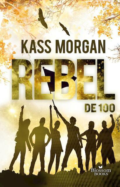De 100. Rebel - Kass Morgan
