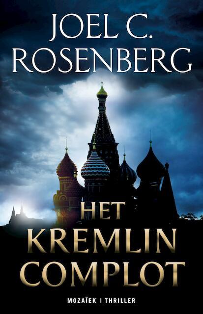 Het Kremlin Complot - Joel C. Rosenberg