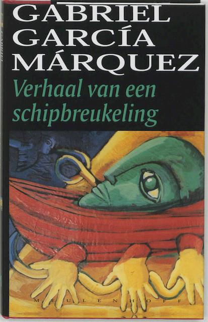 Verhaal van een schipbreukeling [etc.] - Gabriel García Márquez