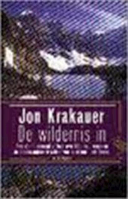 De wildernis in - J. Krakauer