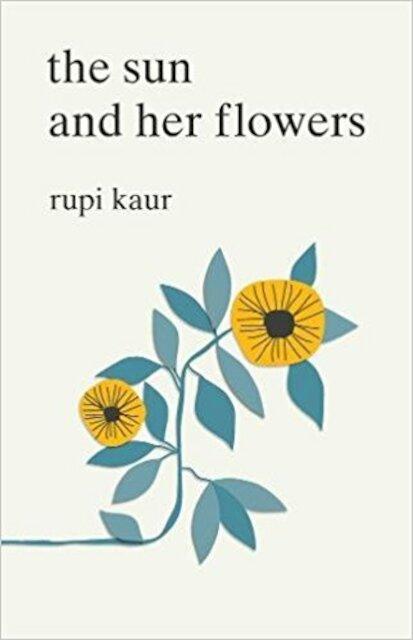 Sun and Her Flowers - Rupi Kaur