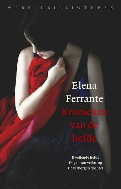 Kronieken van de liefde - Elena Ferrante