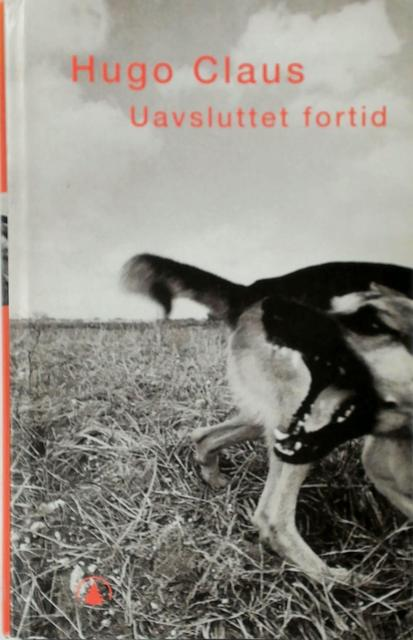 Uavsluttet fortid - Hugo Claus, Egil [Transl.] Rasmussen
