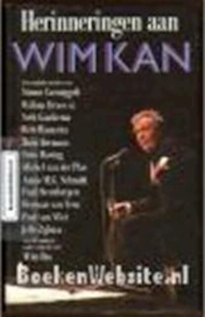 Herinneringen aan Wim Kan - W. [redacteur] Ibo