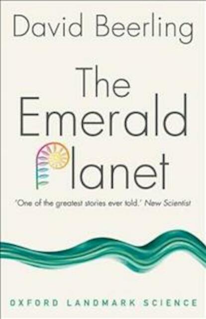 Emerald Planet - David Beerling