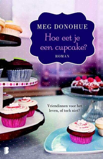 Hoe eet je een cupcake meg donohue isbn 9789022562888 de slegte - Hoe een kleedkamer aanmaken ...