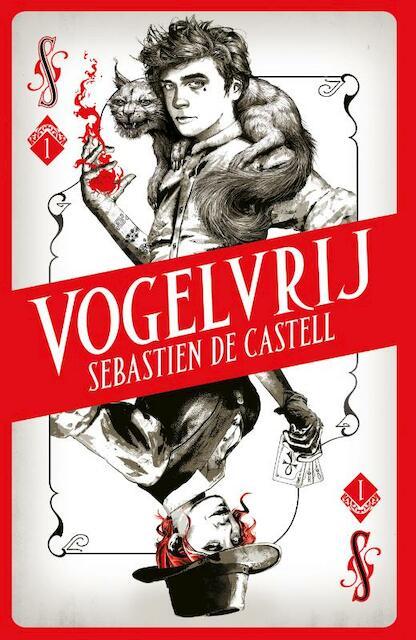 Vogelvrij - Sebastien de Castell