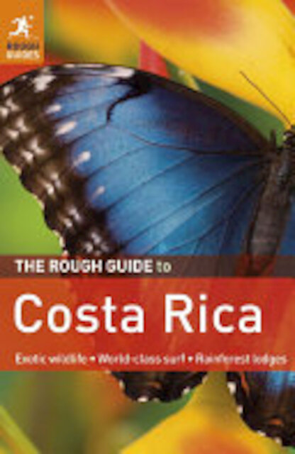 The Rough Guide to Costa Rica - Keith Drew, Jean McNeil, Steven Horak, Rough Guides (Firm)