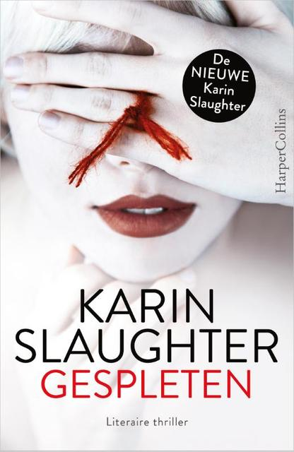 Gespleten - Karin Slaughter