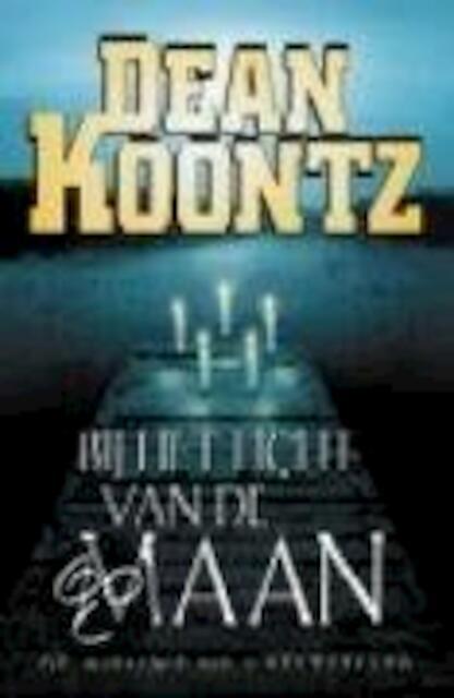 Bij het licht van de maan - Dean Ray Koontz, Lucien Duzee