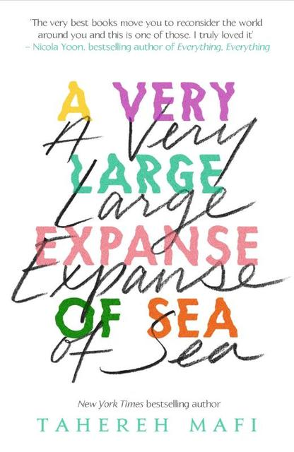 Very Large Expanse of Sea - Tahereh Mafi