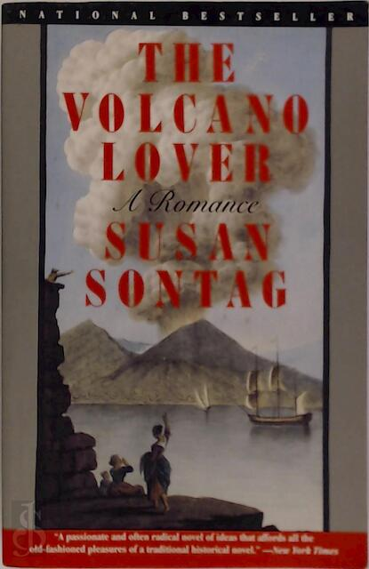 The volcano lover - Susan Sontag