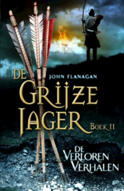 De Grijze Jager 11: De verloren verhalen - John Flanagan