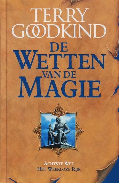 De wetten van de magie - Terry Goodkind