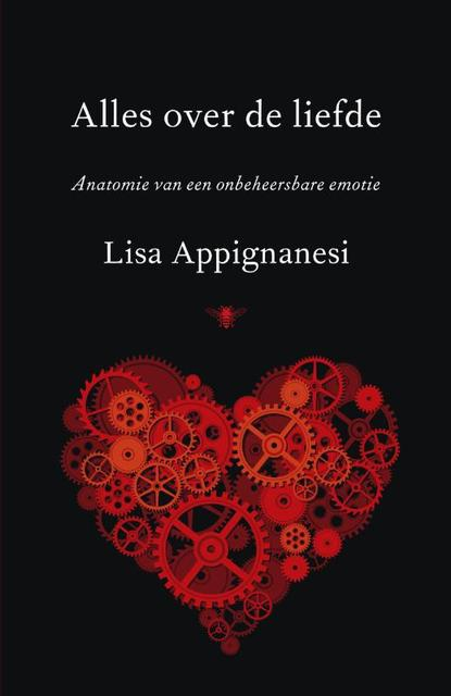 Alles over de liefde - Lisa Appignanesi