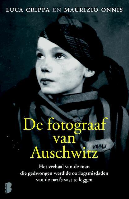 De fotograaf van Auschwitz - Luca Crippa, Maurizio Onnis