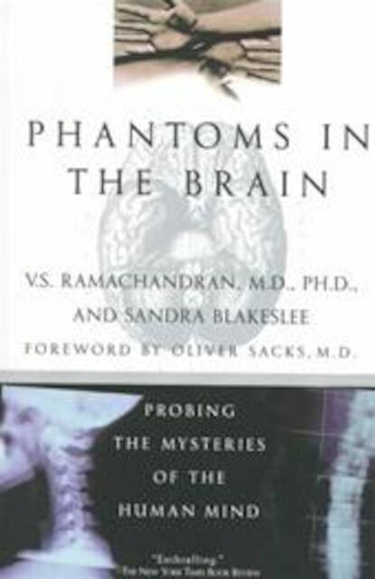 ramachandrans phantoms in the brain essay Phantoms in the brain: probing the mysteries of the human mind by vs ramachandran, sandra blakeslee quill william morrow, 1998 328 pages, softcover.