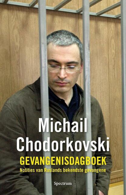 De tijd wast alles schoon - Michail Chodorkovski, Natalia Gevorkjan