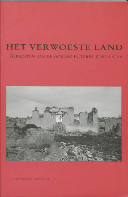 Het verwoeste land - J. Jongerden, R. Oudshoorn, H. Laloli