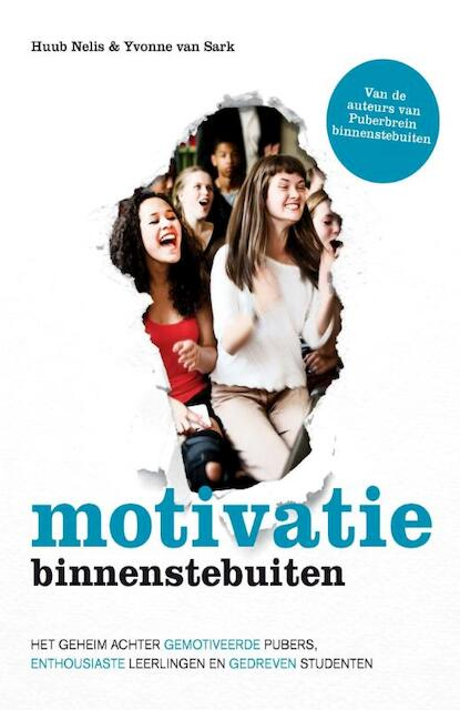 Motivatie binnenstebuiten - Huub Nelis