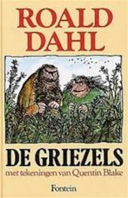 De Griezels - Roald Dahl, Quentin Blake