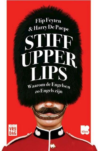 Stiff upper lips - Flip Feyten