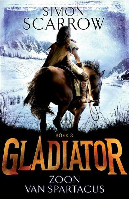 Gladiator 3 Zoon van Spartacus - Simon Scarrow