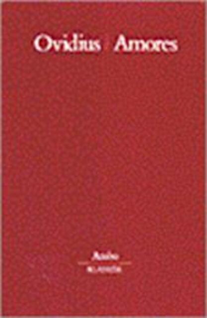 Amores - Publius Ovidius Naso, John Nagelkerken