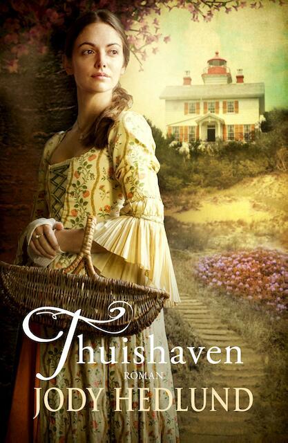 Thuishaven - Jody Hedlund